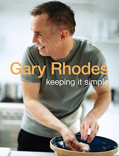 Keeping It Simple (0718146212) by Gary Rhodes