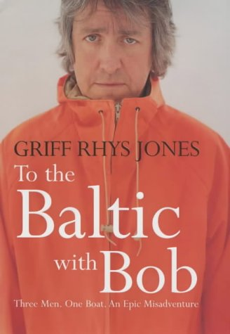 9780718146252: To the Baltic with Bob