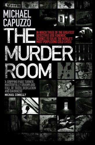 9780718146658: The Murder Room: In Which Three of the Greatest Detectives Use Forensic Science to Solve the World's Most Perplexing Cold Cases. Michae