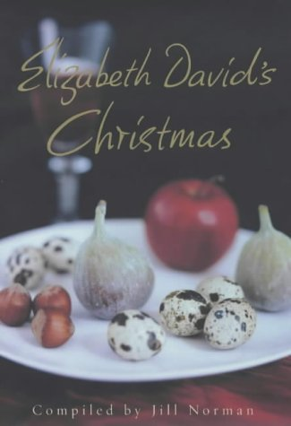 9780718146702: Elizabeth David's Christmas
