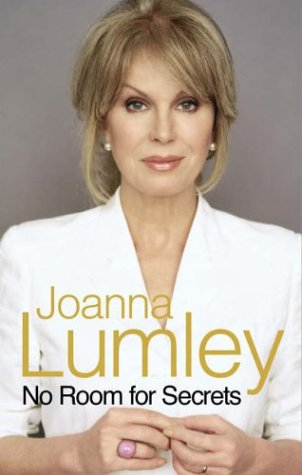 No Room For Secrets (SCARCE HARDBACK FIRST EDITION SIGNED BY JOANNA LUMLEY)