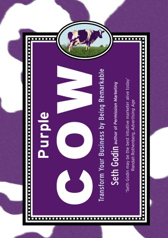9780718146962: Purple Cow: Transform Your Business by Being Remarkable