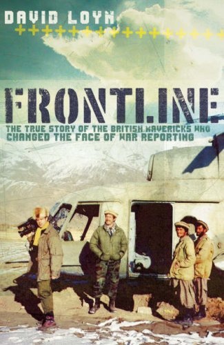 9780718147273: Frontline: The True Story of the British Mavericks Who Changed the Face of War Reporting