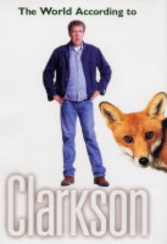 9780718147303: The World According to Clarkson
