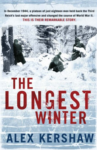9780718147457: The Longest Winter : The Epic Story of World War Ii's Most Decorated Platoon