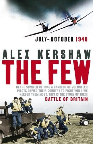 9780718147464: The Few: July-October 1940