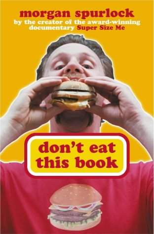 9780718147815: Don't Eat This Book - Fast Food And The Supersizing Of America