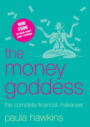 9780718147938: The Money Goddess: The Complete Financial Makeover