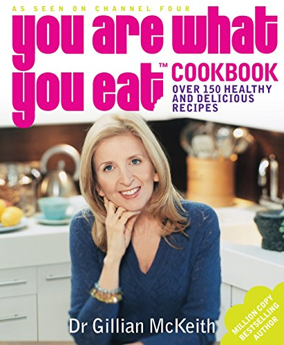 9780718147976: You Are What You Eat Cookbook