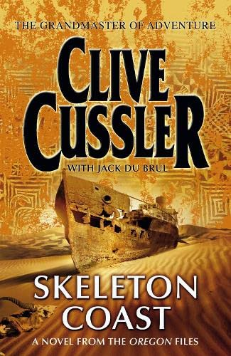 9780718148010: Skeleton Coast: A Novel from the Oregon Files