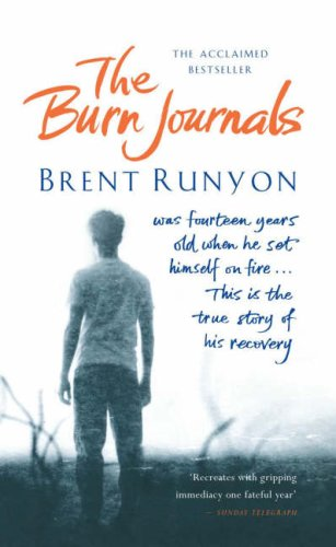 9780718148324: The Burn Journals