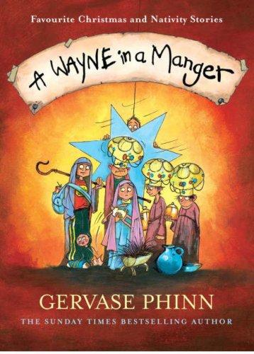 9780718148362: A Wayne in a Manger