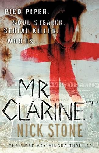 Mr Clarinet - PERFECT UNREAD CONDITION: Stone, Nick - SIGNED FIRST EDITION
