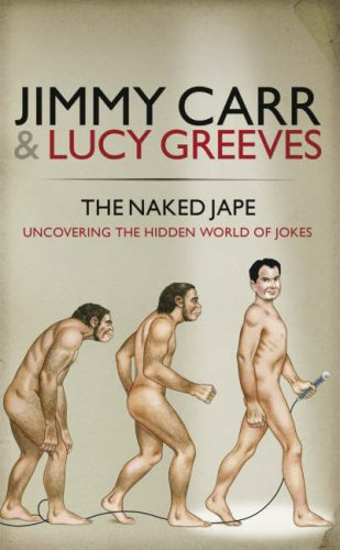 9780718148713: Naked Jape : Uncovering the Hidden World of Jokes