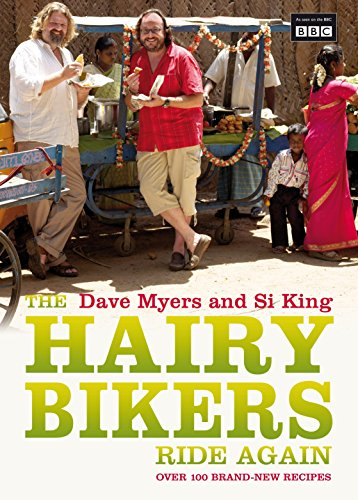 Hairy Bikers Ride Again: Si King, Dave Myers