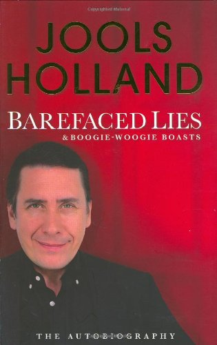 9780718149154: Barefaced Lies And Boogie Woogie Boasts: Autobiography