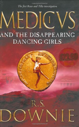 9780718149291: Medicus and the Disappearing Dancing Girls