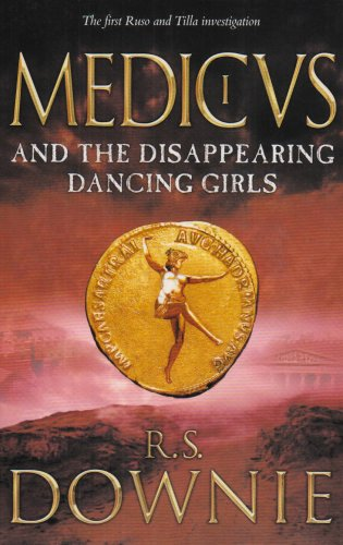 9780718149437: Medicus and the Disappearing Dancing Girls