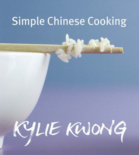 Simple Chinese Cooking: Kwong, Kylie