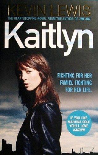 Kaitlyn: Lewis, Kevin