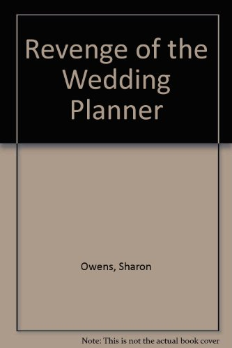 9780718149833: Revenge of the Wedding Planner