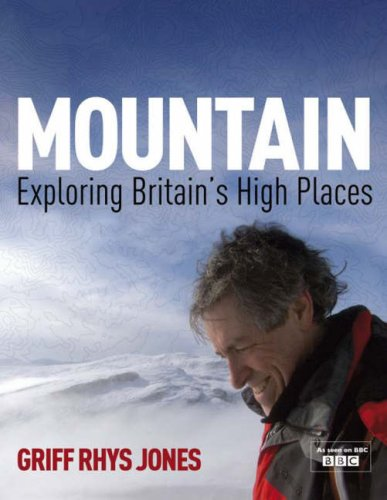 9780718149895: Mountain: Exploring Britains High Places