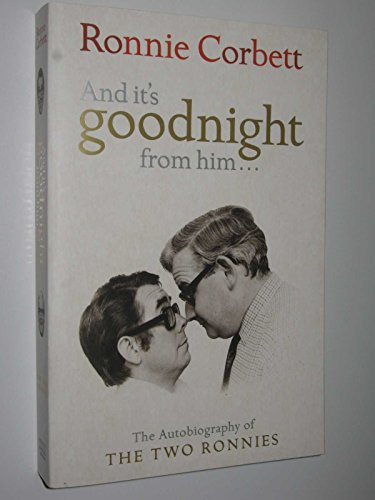 9780718149963: And it's Goodnight from Him...: The Autobiography of the