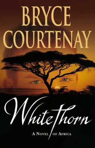 9780718150426: Whitethorn
