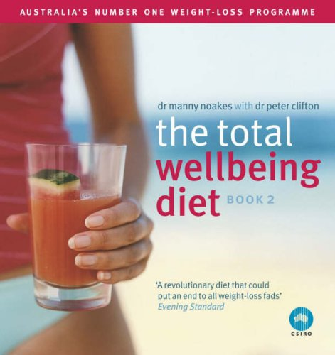 9780718151522: The Total Wellbeing Diet: Bk. 2: Australia's Number One Weight-loss Programme: Bk. 2