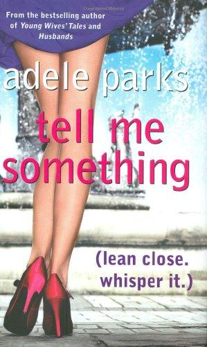 9780718153069: Tell Me Something