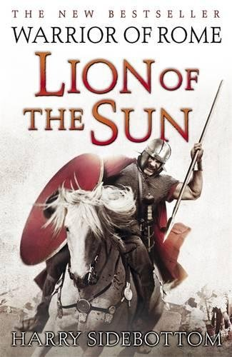 9780718153328: Warrior of Rome III: Lion of the Sun