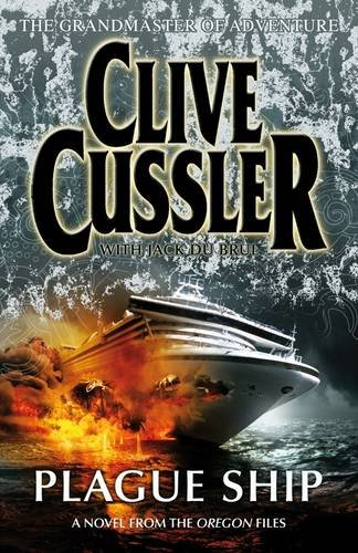 9780718153441: Plague Ship - Novel Of The Oregon Files