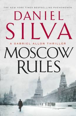 Moscow Rules [MOSCOW RULES]: DANIEL SILVA