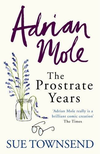 9780718153700: Adrian Mole: The Prostrate Years