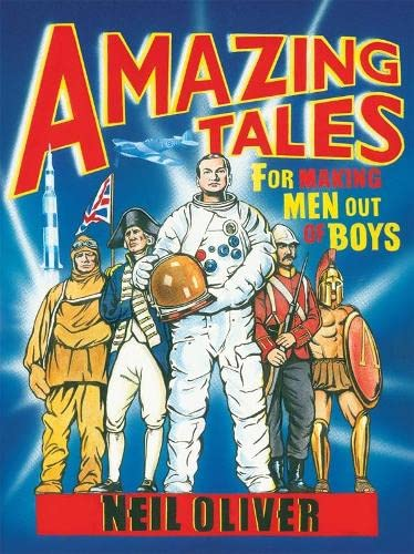 9780718153823: Amazing Tales for Making Men Out Of Boys