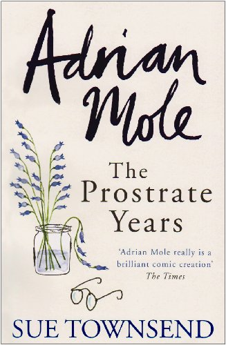 9780718154264: Adrian Mole: The Prostrate Years