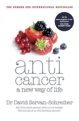 9780718154295: Anticancer: A New Way of Life