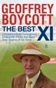9780718154363: The Best 11: Cricket's Most Outspoken Character Picks The Best Test Teams