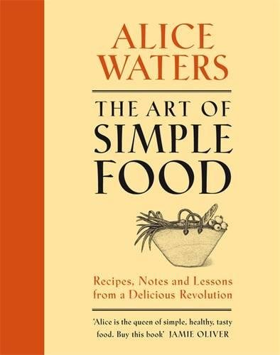 9780718154387: The Art of Simple Food
