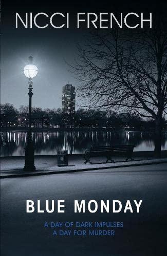 9780718154950: Blue Monday: A Frieda Klein Novel (1)