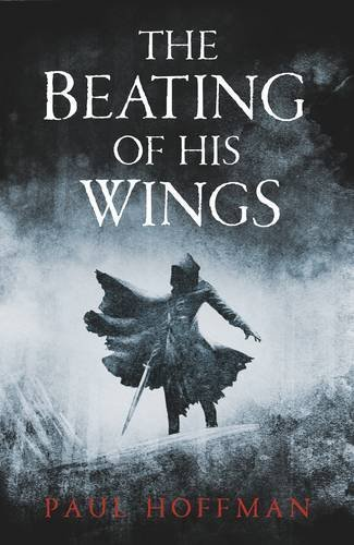 9780718155223: The Beating of his Wings (Left Hand of God Trilogy 3)