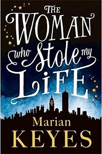 9780718155339: The Woman Who Stole My Life