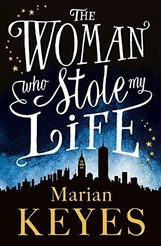9780718155346: The Woman Who Stole My Life - Format C