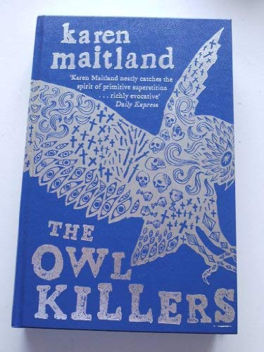 The Owl Killers SIGNED LIMITED EDITION: Karen Maitland