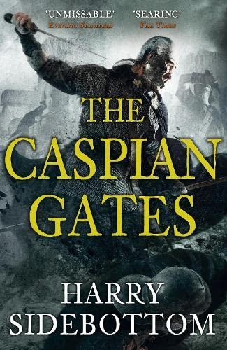 9780718155919: The Caspian Gates (Warrior of Rome 4)