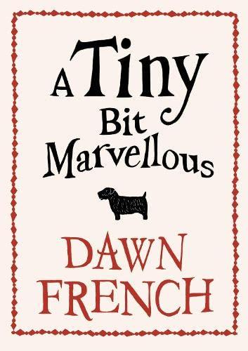 9780718156046: A Tiny Bit Marvellous