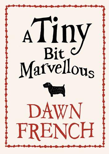 9780718156053: A Tiny Bit Marvellous