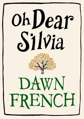 9780718156060: Oh Dear Silvia
