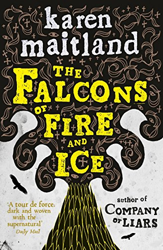 9780718156374: The Falcons of Fire and Ice