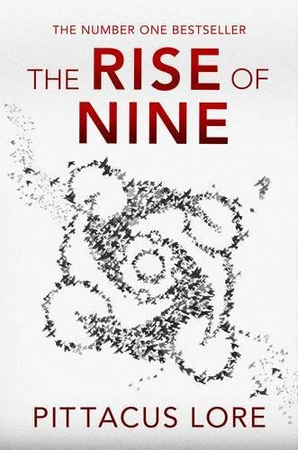 9780718156497: The Rise of Nine (Lorien Legacies 3)